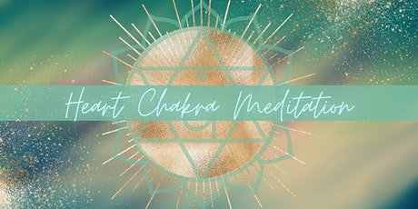 Heart Chakra Meditation Online tickets