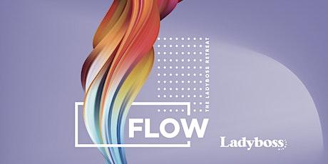 Flow: The Ladyboss Retreat tickets