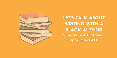 Let's Talk About Writing With A Black Author tickets