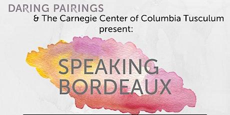 Speaking Bordeaux tickets