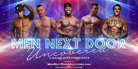 A Magic Mike Experience! Watford City, ND tickets