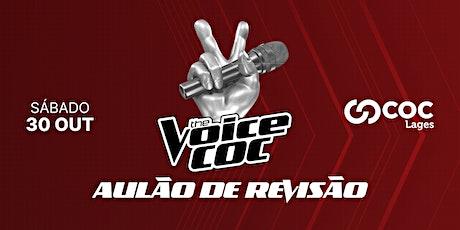 Aulão de revisão - The Voice COC ingressos