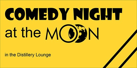Comedy Night at the Moon tickets
