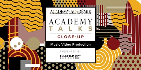 Academy Talks: Close-Up | Music Video Production tickets