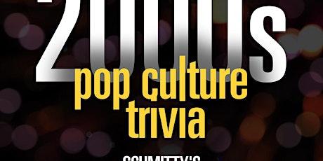 2000s Pop Culture Trivia tickets