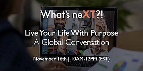 Live Your Life With Purpose | A Global Conversation tickets