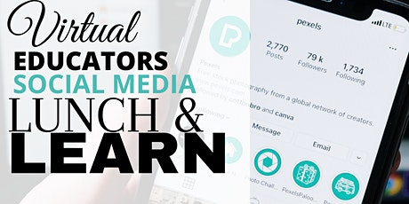 DPD VIRTUAL EDUCATORS SOCIAL MEDIA SAFETY LUNCH AND LEARN tickets