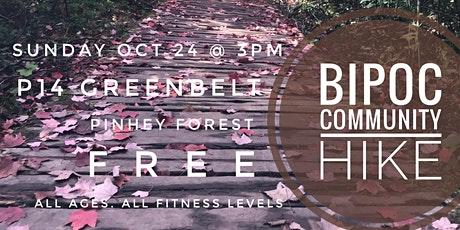 BIPOC monthly community hike - October 2021 tickets