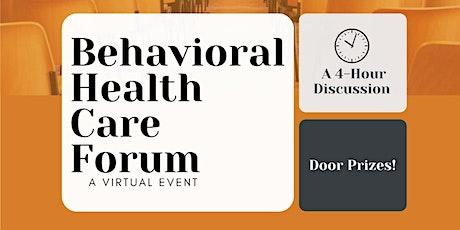 SSMCP Behavioral Health Care Forum- Virtual Event Tickets