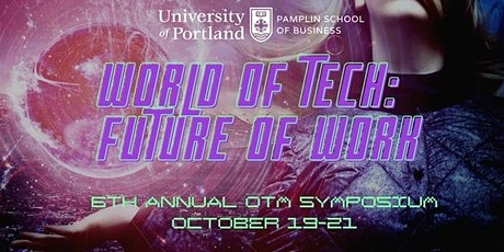 6th Annual OTM Symposium - World of Tech: Future of Work tickets