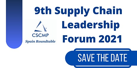 9th SC Leadership Forum 2021 - Supply Chain Challenges in a Turning Point tickets
