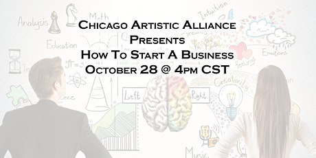 Chicago Artistic Alliance Presents How to Start a Business tickets