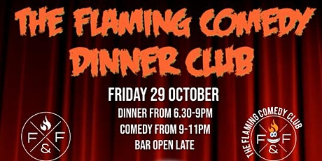 The Flaming Comedy Dinner Club tickets