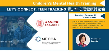 Let's Connect - Mental Health Discussion with Teens 青少年心理健康讨论会 tickets