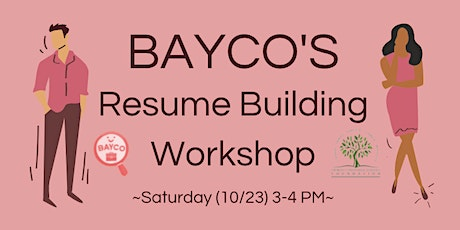 BAYCO's Resume Building Workshop tickets