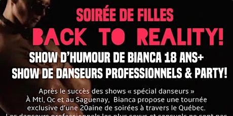 """LA PRAIRIE Soirée SPÉCIALE BIANCA """"BACK TO REALITY"""" Humour + danseurs billets"""