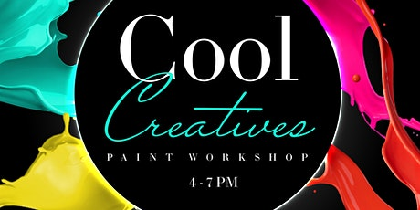 Cool Creatives Paint Workshop tickets