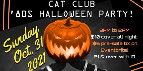 80s Halloween Party at the Cat Club! tickets