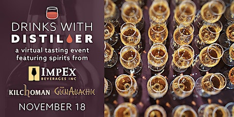 Drinks With Distiller featuring  spirits from ImpEx Beverages tickets