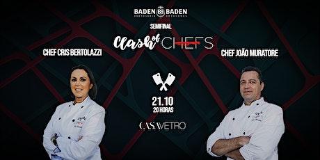 Clash of Chefs #SEMIFINAL2 Vetro ingressos