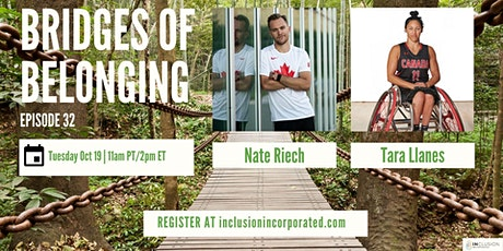 Bridges of Belonging #32 w/Nate Riech and Tara Llanes tickets