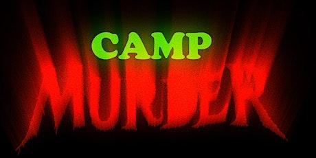 Camp Murder Film Premiere tickets