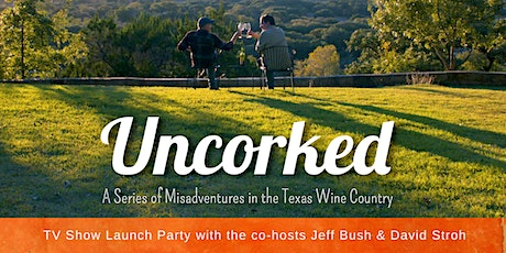 UNCORKED: The TV Show Launch Party benefiting Art Museum TX tickets