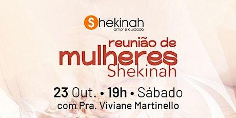 Reunião das mulheres- Pra. Viviane Martinello ingressos