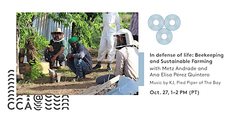 In Defense of Life: Beekeeping & Sustainable Farming tickets