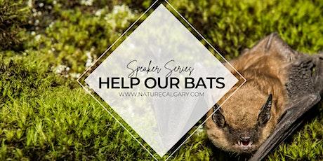 Speaker Series - Alberta Community Bat Program tickets