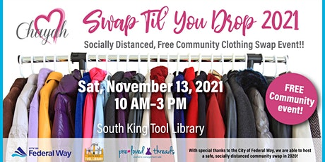 Swap Til' You Drop VI - Free Community Clothing Swap! tickets