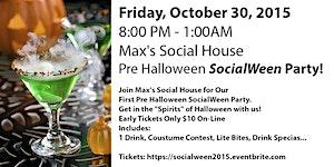 Max's Social House Pre Halloween SocialWeen Party!