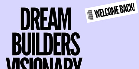 """Dream Builders Visionary  """"Think Tank"""" tickets"""