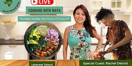 Cooking With Maya &  Rachel Detroit tickets