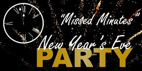 Missed Minutes NYE Party 2022 tickets