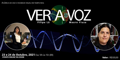 Ver a Voz - Com Filipa Lã e Mauro Fiuza ingressos