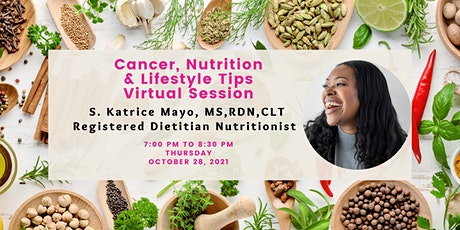 Cancer, Nutrition & Lifestyle Tips Virtual Session tickets