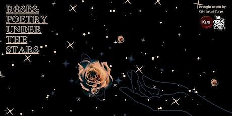 Roses: Poetry Under The Stars tickets