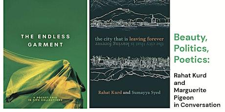 Book Launch  /  Beauty, Politics, Poetics: Rahat Kurd and Marguerite Pigeon tickets