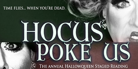 Hocus Poke Us! The Annual Hallowqueen Staged Reading tickets