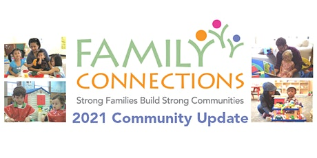 Family Connections Community Update 2021 tickets