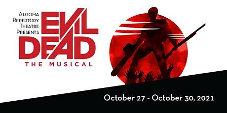 Evil Dead The Musical (2021) tickets