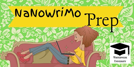 NaNoWriMo Prep: Taking the stress out of the novel-writing process tickets