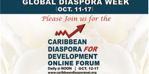 CARIBBEAN DIASPORA IN DEVELOPMENT ONLINE FORUM 2015
