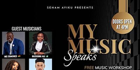 SENAM AYIKU presents MY MUSIC SPEAKS tickets