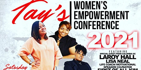 TAY'S WOMEN'S EMPOWERMENT CONFERENCE 2021 tickets