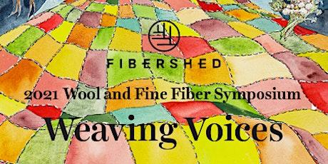 2021 Fibershed Wool & Fine Fiber Symposium: Weaving Voices tickets