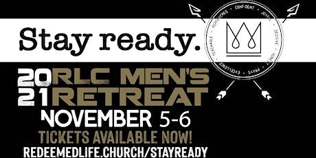 STAY READY RLC MENS RETREAT 2021 tickets