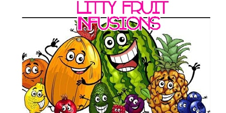 Litty Fruit Infusions Re-Launch Extravaganza tickets