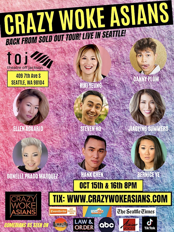 Crazy Woke Asians Live at Theatre off Jackson in Seattle! image